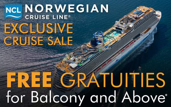 Free Gratuities for Balcony and above on NCL*