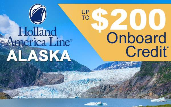 Holland America 3-Day Alaska Sale: up to $200 OBC*