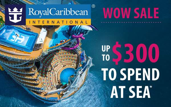 Royal Caribbean: up to $300 Onboard Credit*