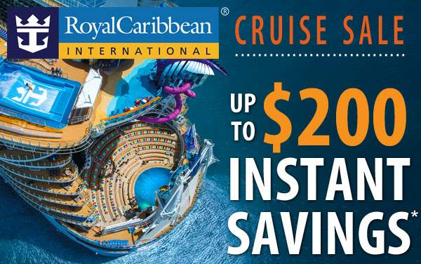 Royal Caribbean: up to $200 Instant Savings*
