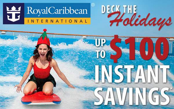 Royal Caribbean Holiday Sale: up to $100 Savings*
