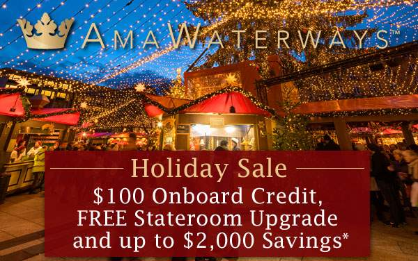 AmaWaterways Holiday Sale: Free OBC, Upgrades...*