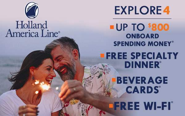 Holland America: Explore 4 Deal