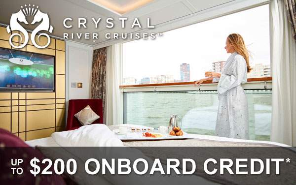 Crystal River Cruises: $200 FREE Onboard Credit*