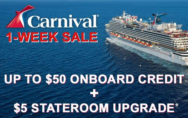Carnival: up to $50 Onboard Credit and $5 Upgrades