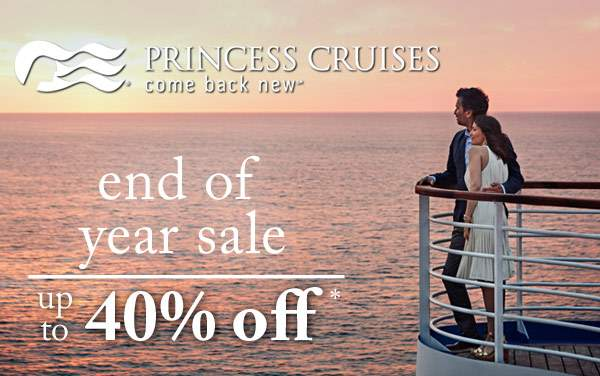 Up to 40% Princess Cruises: End of Year Sale*
