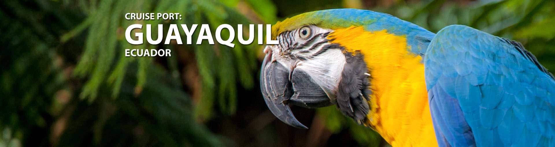 Cruises from Guayaquil, Ecuador