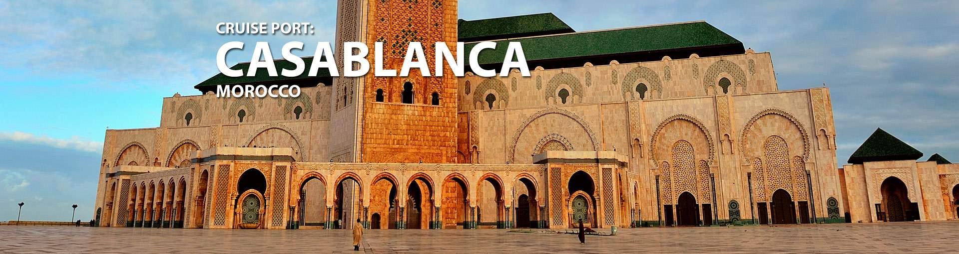Cruises to Casablanca, Morocco