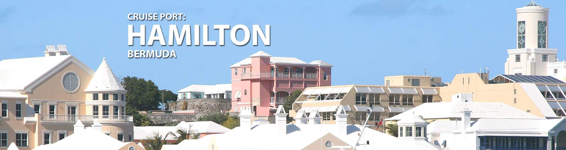 Cruises to Hamilton, Bermuda