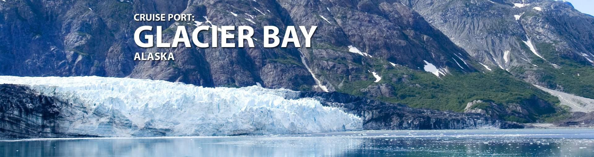 Cruise Port: Glacier Bay, Alaska