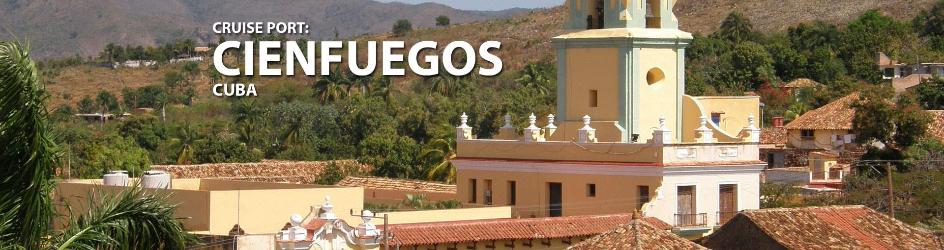 Cienfuegos, Cuba Cruise Port