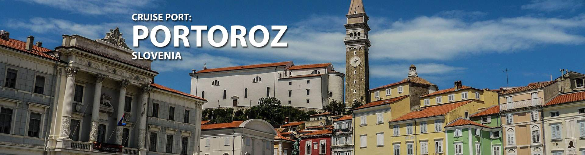 Banner for the cruise port of Portoroz, Solvenia