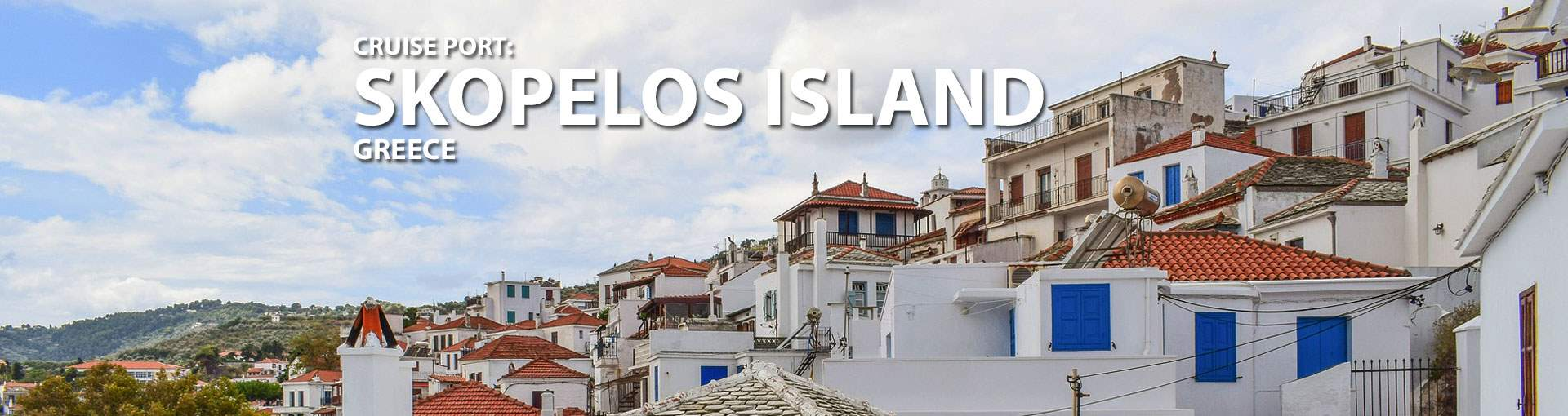 Skopelos, Greece Cruise Port