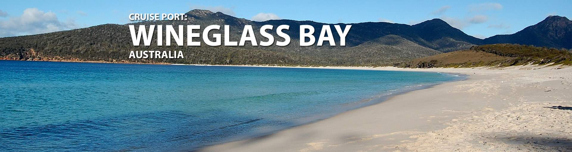 Wineglass Bay, Australia Cruise Port