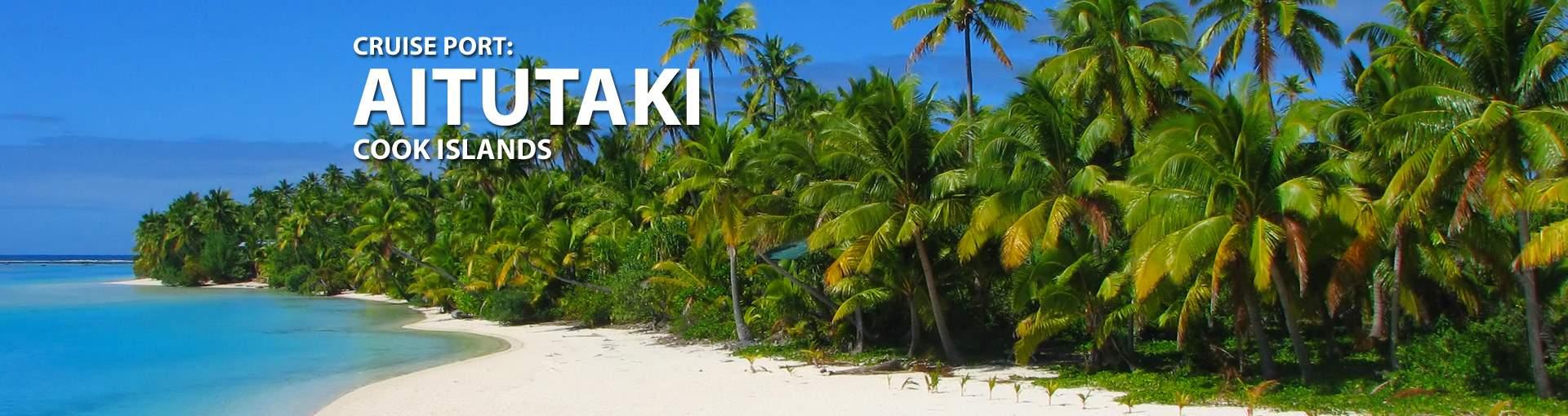 Cruises to Aitutaki, Cook Islands