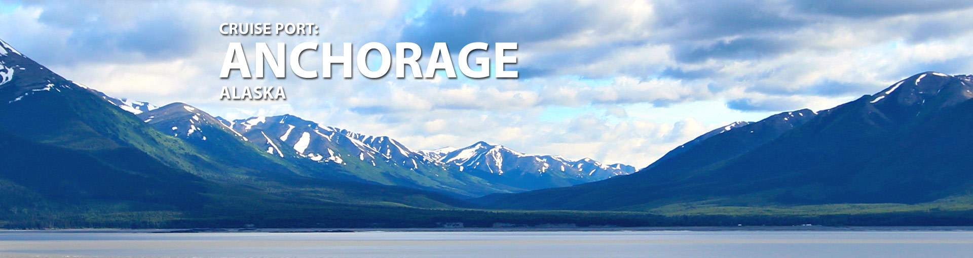 Cruises from Anchorage, Alaska
