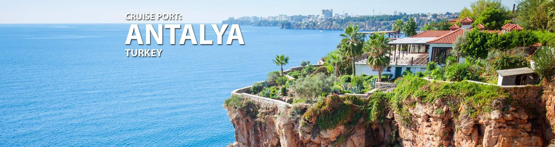 Cruises to Antalya, Turkey