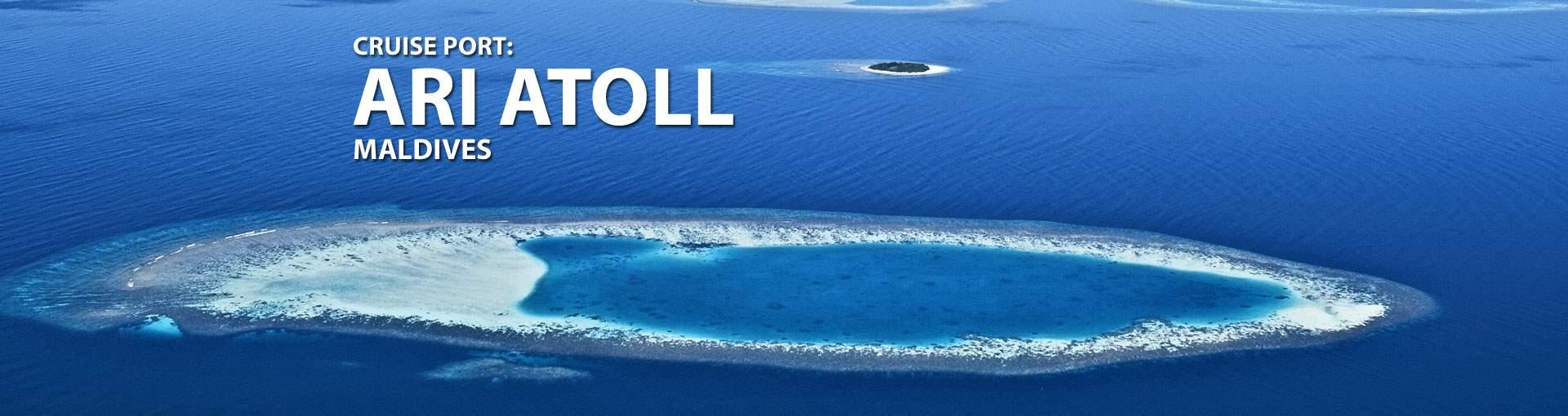 Cruises to Ari Atoll, Maldives