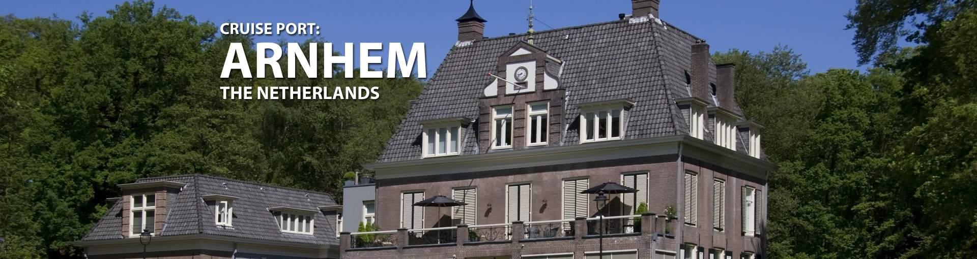 Cruises to Arnhem, The Netherlands