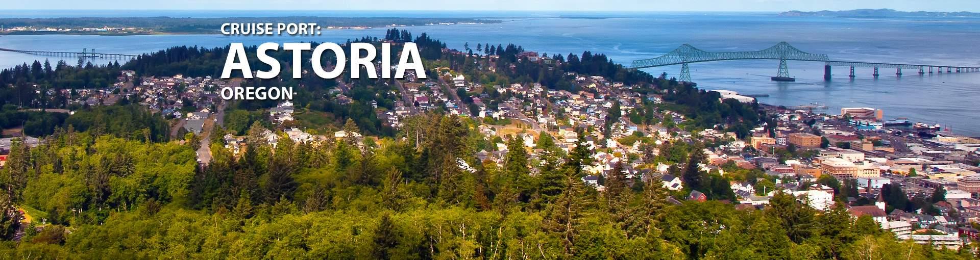 Cruises to Astoria, Oregon