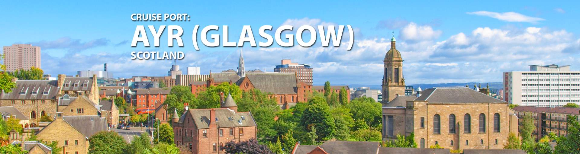 Cruises to Ayr (Glasgow), Scotland