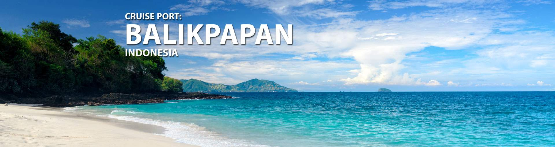 Cruises to Balikpapan, Indonesia