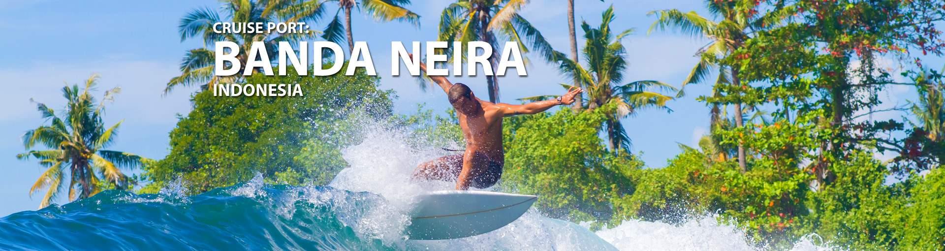 Cruises to Banda Neira, Indonesia