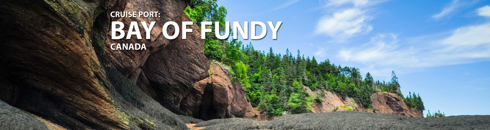 Cruises to Bay of Fundy, Canada