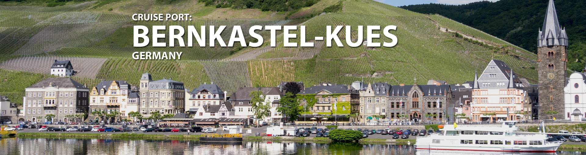 Cruises to Bernkastel-Kues, Germany