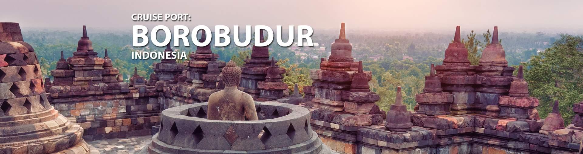 Cruises to Borobudur, Indonesia