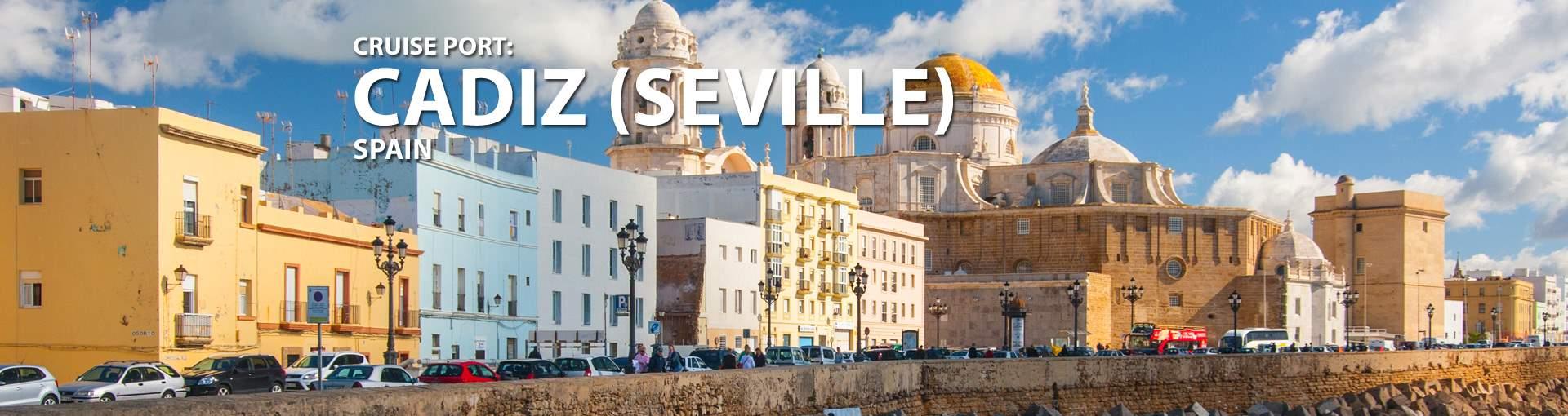 Cruises to Cadiz (Seville), Spain