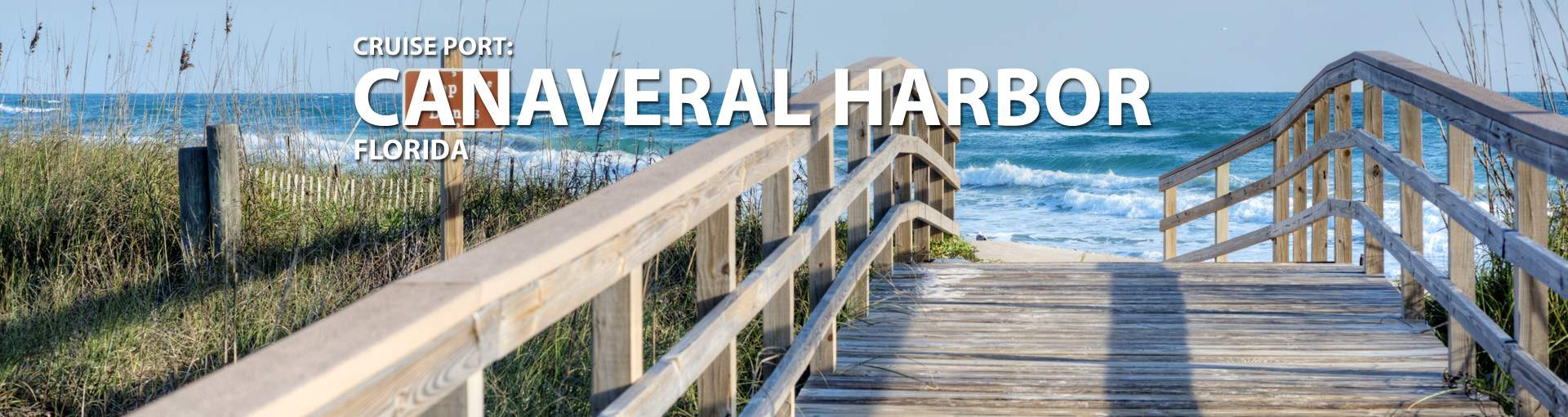 Cruises to Canaveral Harbor, Florida
