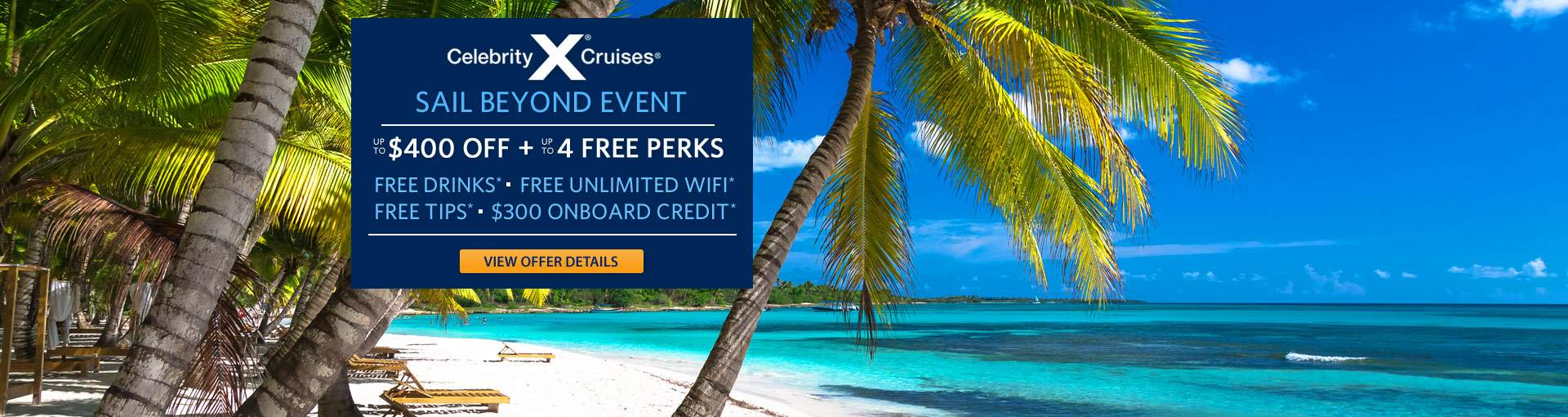 Celebrity Cruises: up to 4 FREE Perks*