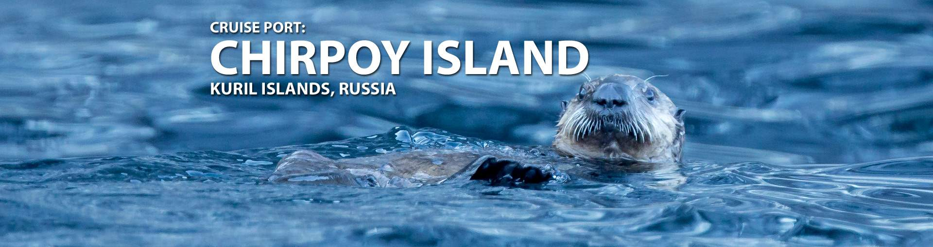 Cruises to Chirpoy Island, Kuril Islands