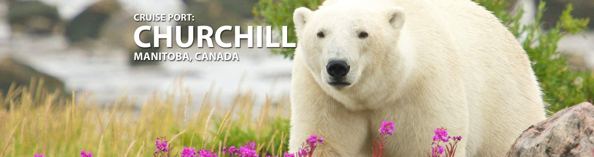 Churchill, Manitoba Cruise Port