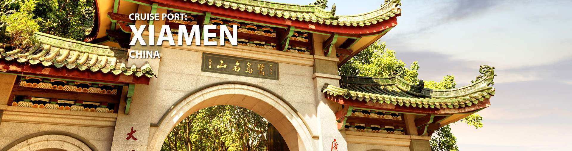 Cruises to Xiamen, China
