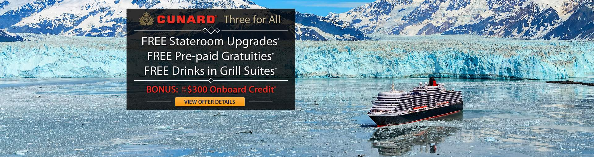 Cunard Line 3 for All Cruise Sale