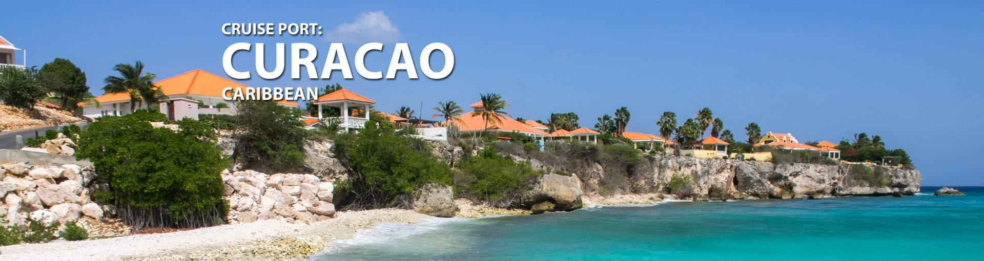Cruises to Curacao, Caribbean