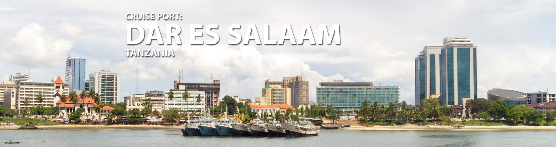 Cruises to Dar es Salaam, Tanzania