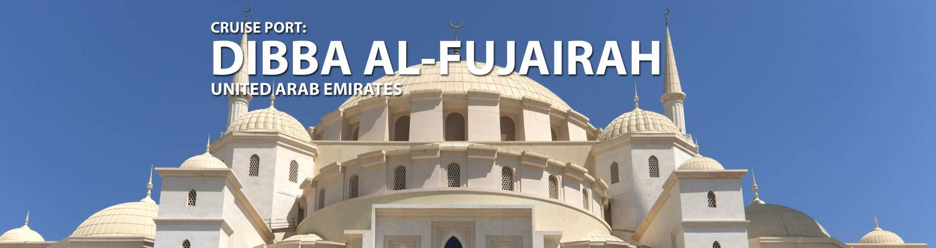 Cruises to Dibba Al-Fujairah, UAE