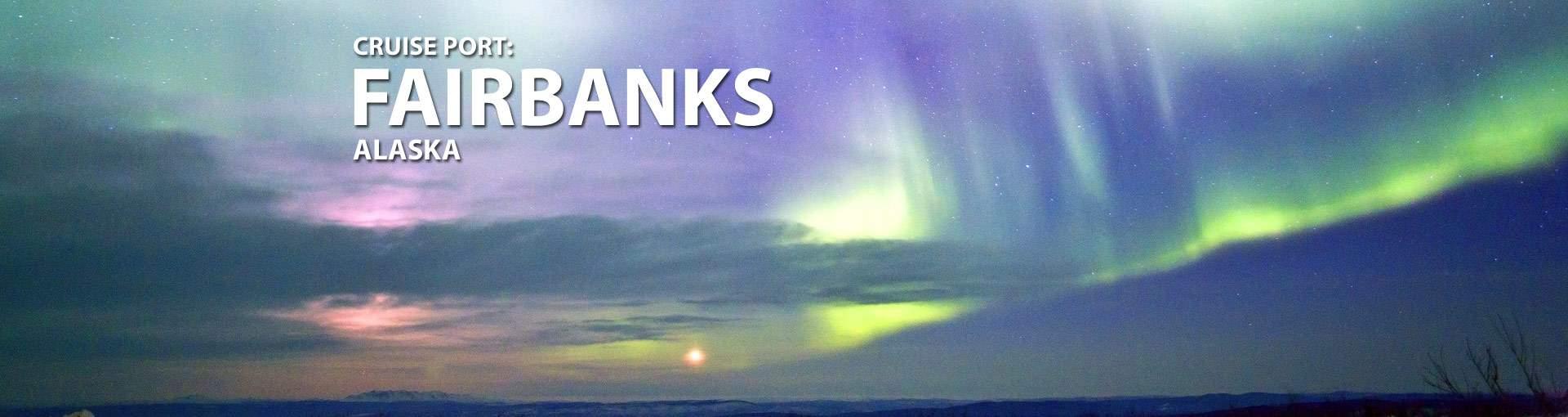 Fairbanks, Alaska Cruise Port Banner