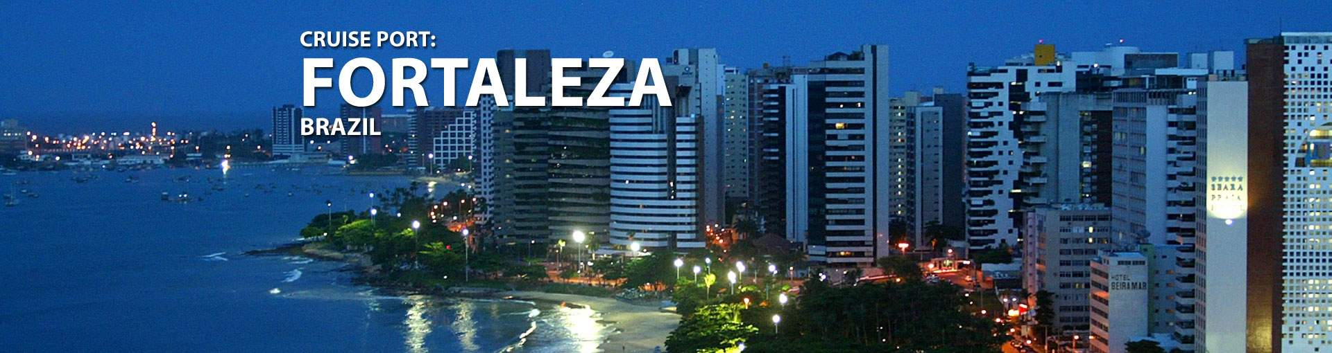 Cruises to Fortaleza, Brazil
