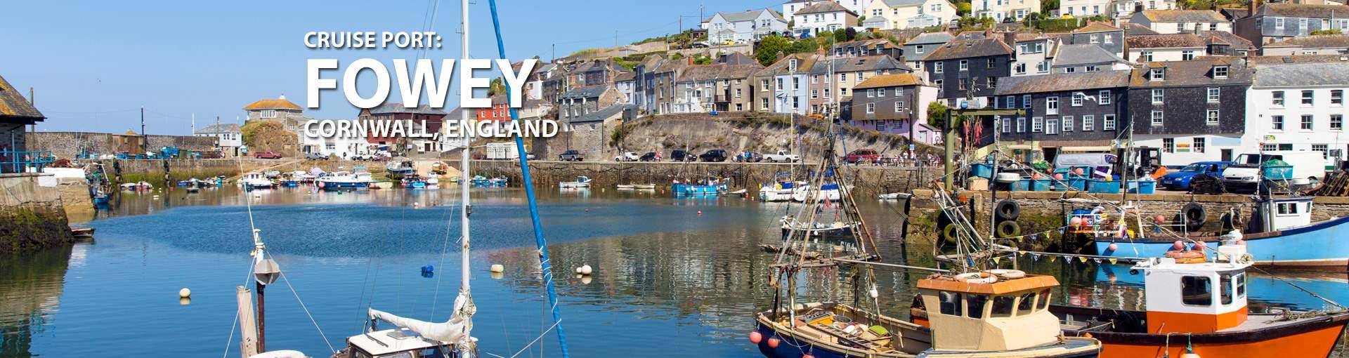Cruises to Fowey, Cornwall, England