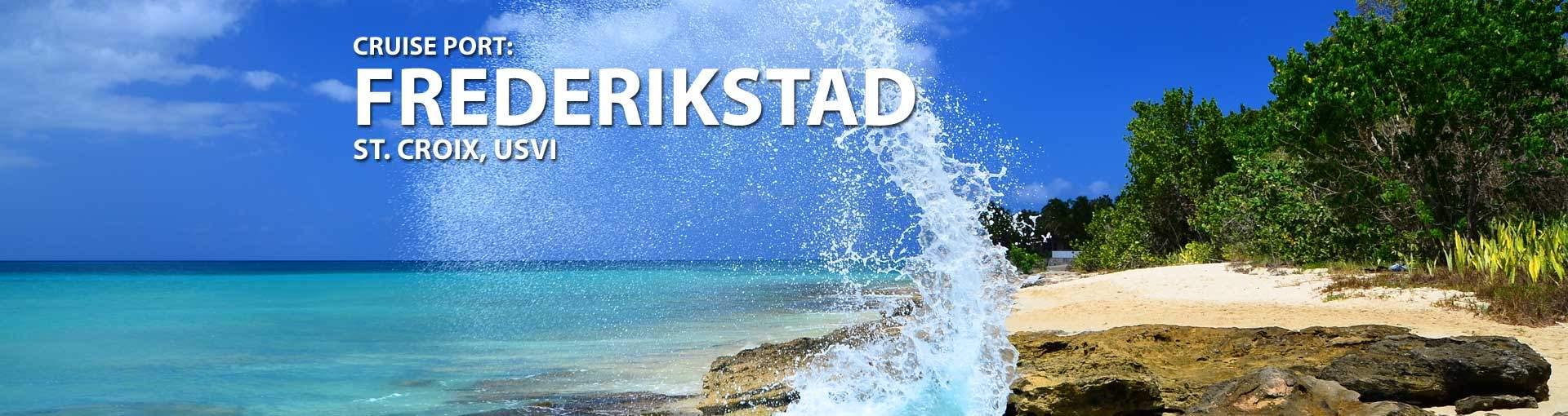 Cruises to Frederikstad, St. Croix