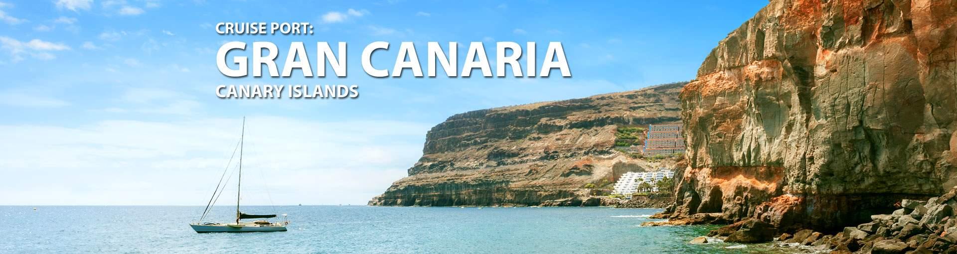 Cruises to Gran Canaria, Canary Islands
