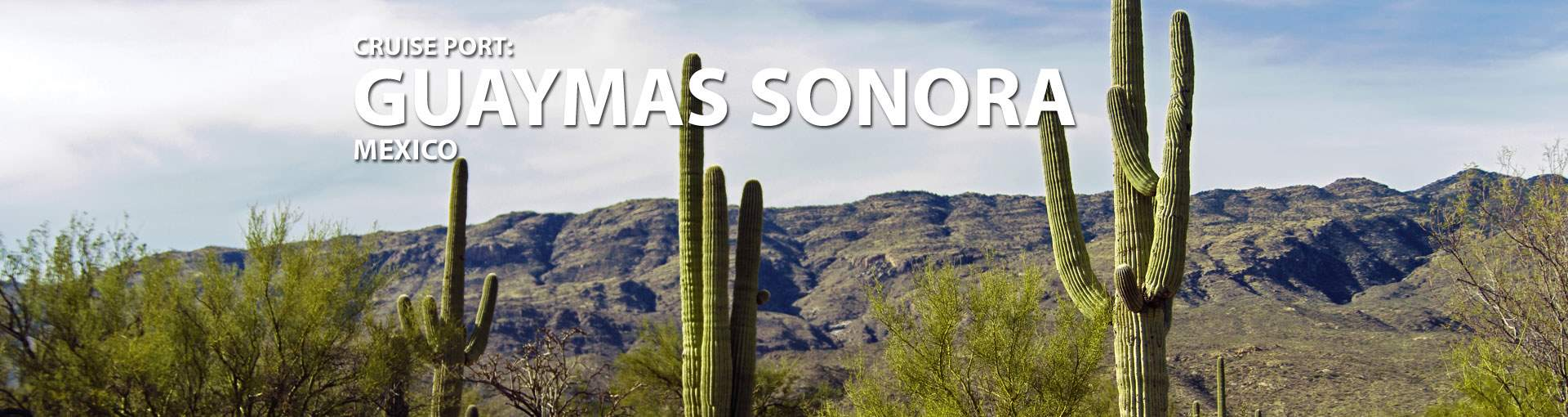 Cruises to Guaymas Sonora Mexico