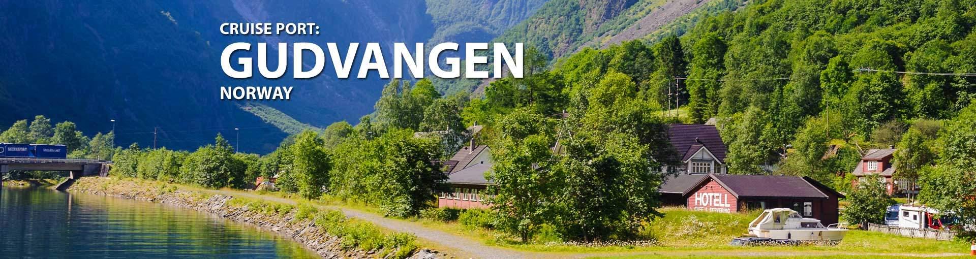 Cruises to Gudvangen, Norway
