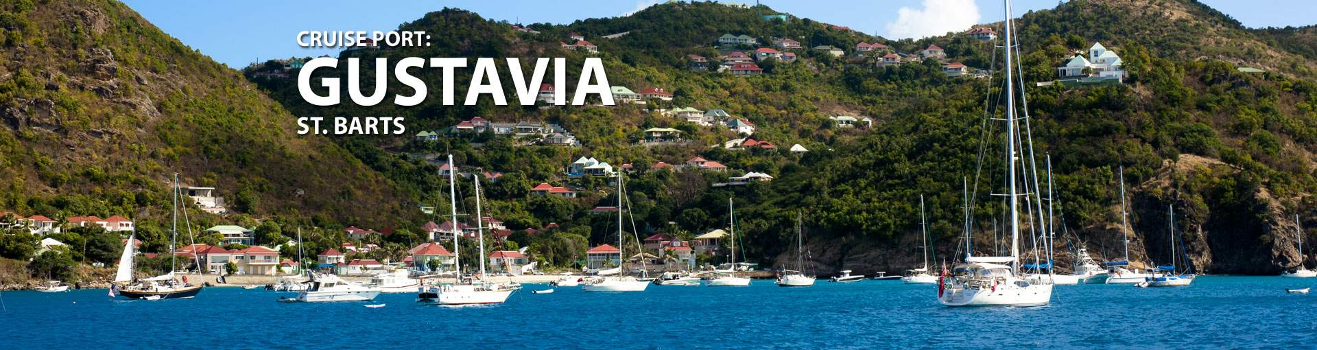 Cruises to Gustavia, St. Barts