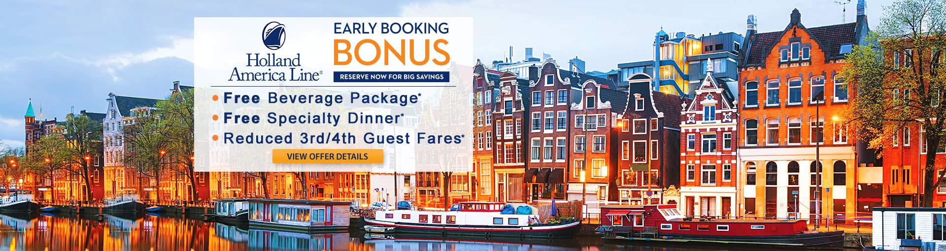 Holland America: Early Booking Bonus