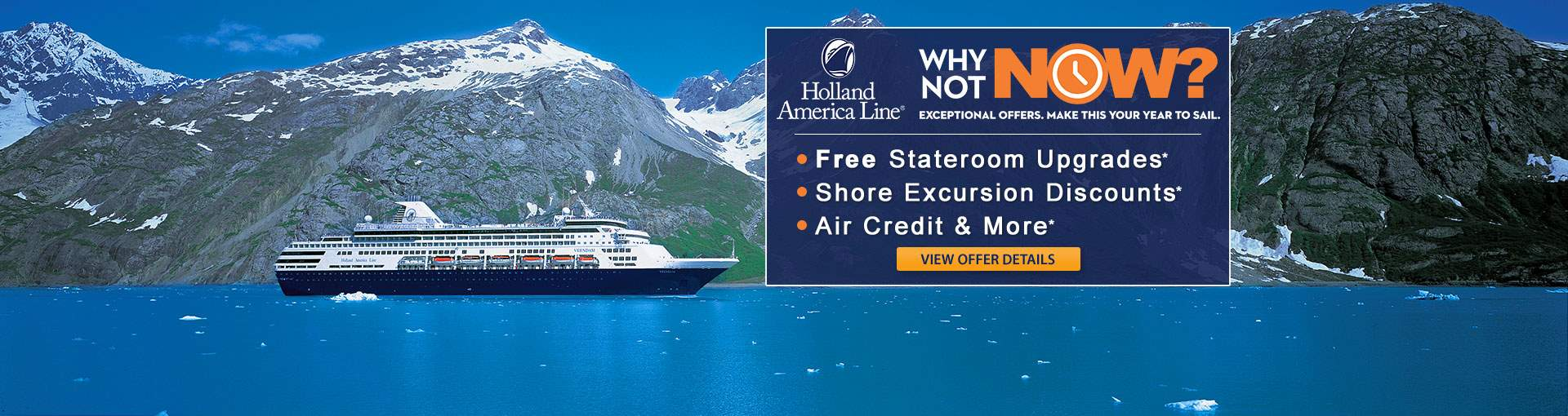 Holland America: Why Not Now Sale